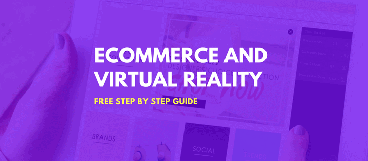Ecommerce VR / Virtual Reality